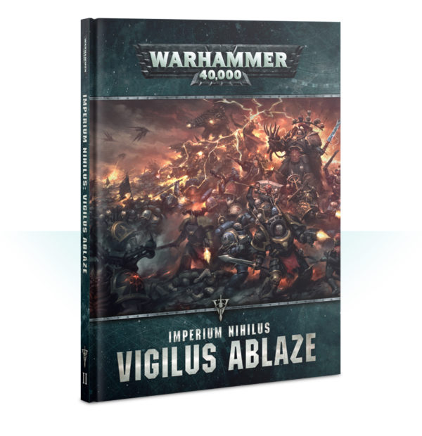 Imperium Nihilus: Vigilus Ablaze