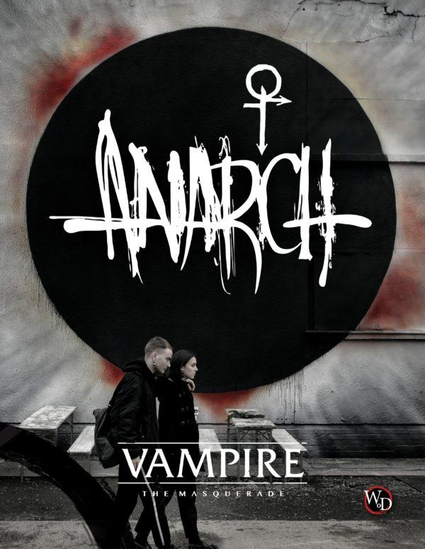 Vampire: The Masquerade Anarchs