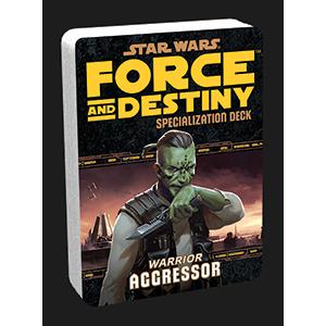 Force and Destiny: Warrior Aggressor