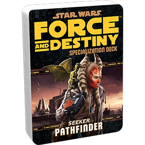 Force and Destiny: Seeker Pathfinder